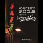 World's Best Jazz Club: The Story of Bennetts Lane